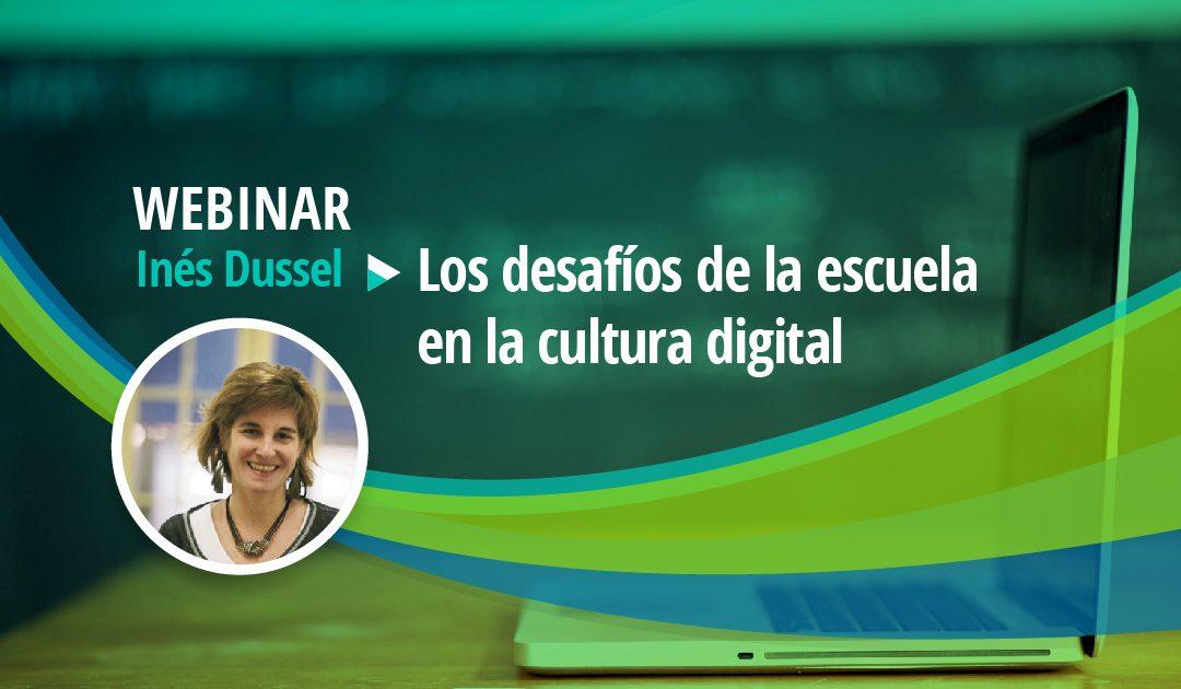 SEMINARIO WEB GRATUITO: Los desafíos de la escuela en la cultura digital