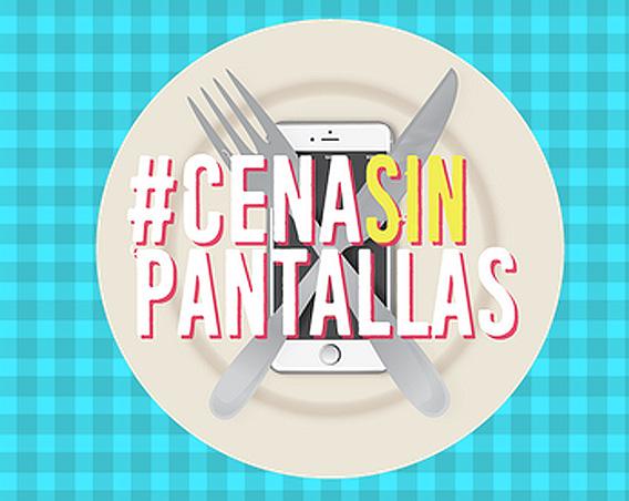Nos sumemos a una #CenaSinPantallas