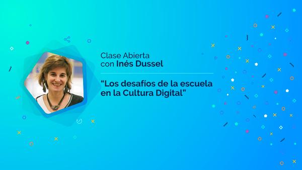 """Inés Dussel: """"Los desafíos de la escuela en la Cultura Digital"""""""