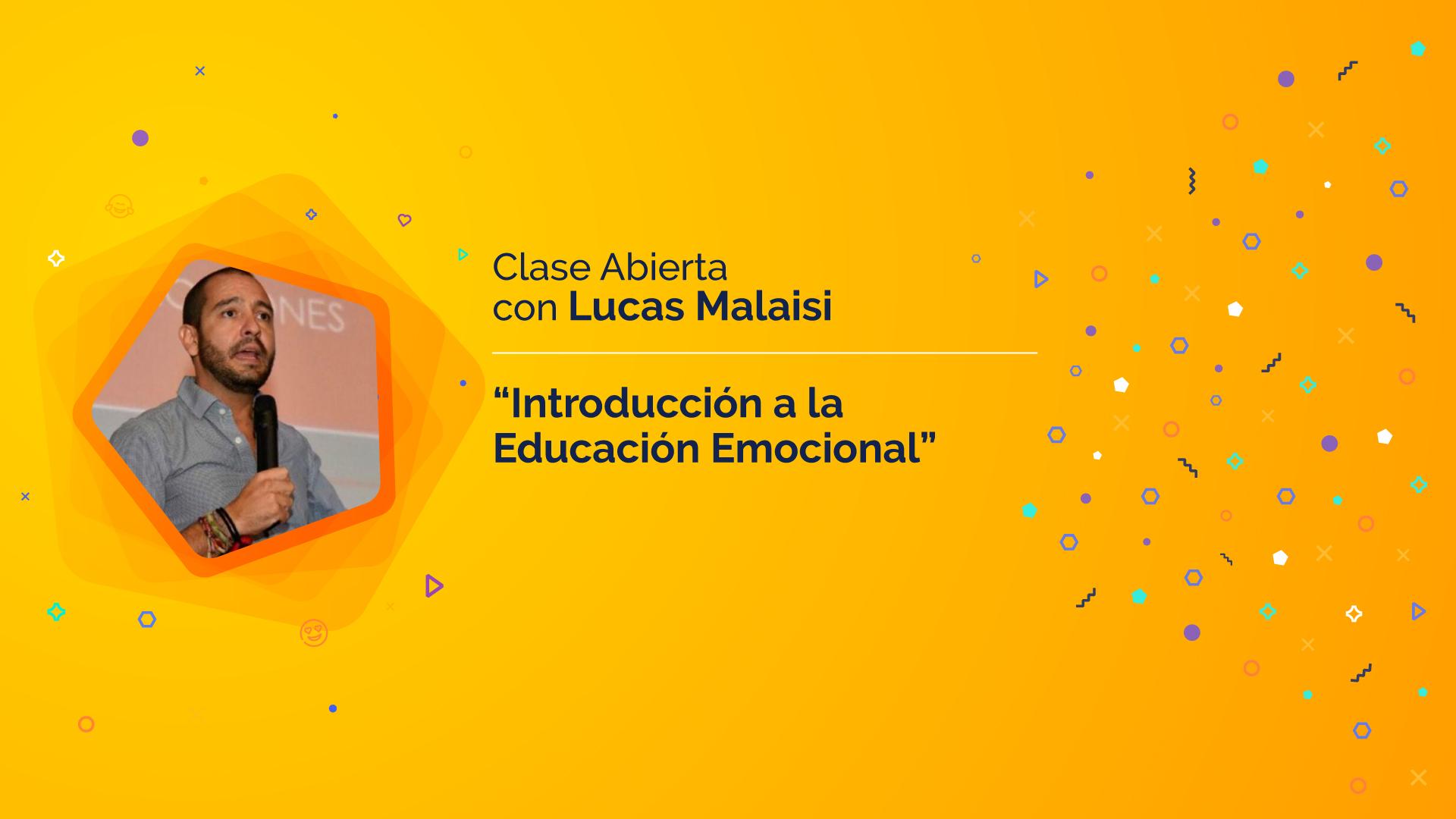 "Lucas Malaisi ""Introducción a la Educación Emocional"""