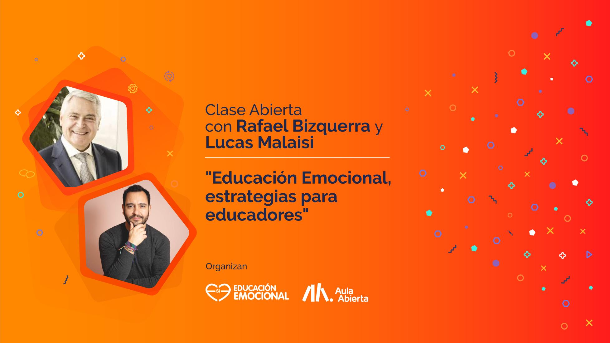 """Rafael Bizquerra y  Lucas Malaisi """"Educación Emocional, estrategias para educadores"""""""