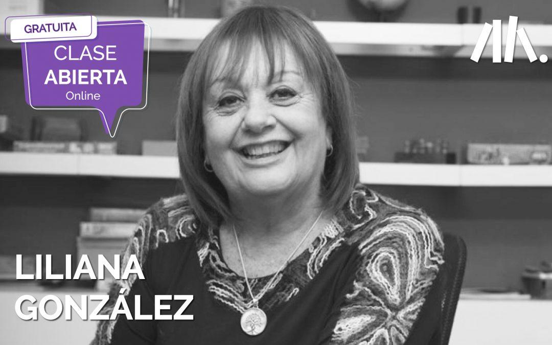 Clase Abierta con Liliana González: Tecnologías en la primera infancia